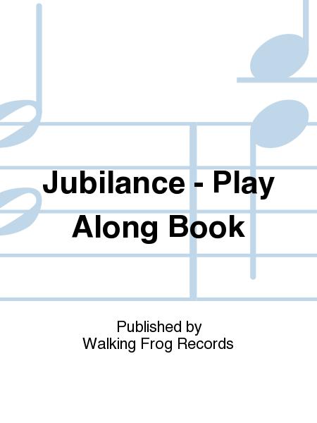 Jubilance - Play Along Book