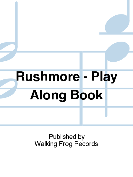 Rushmore - Play Along Book