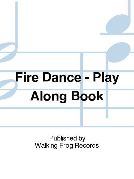 Fire Dance - Play Along Book