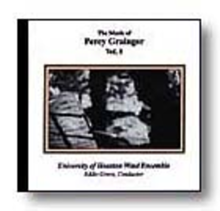 The Music of Percy Grainger Vol. 1
