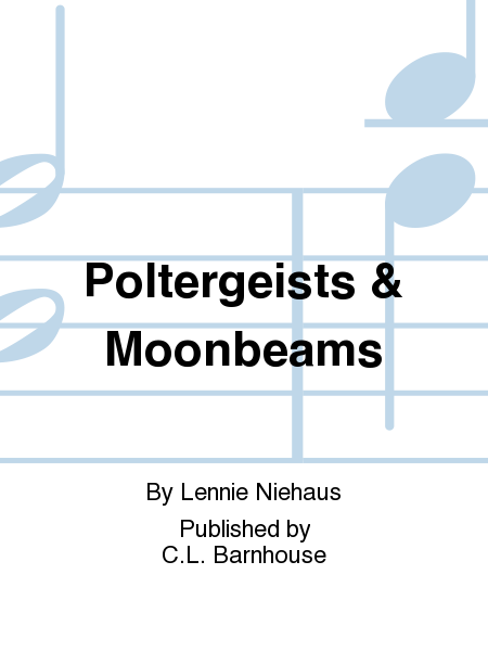 Poltergeists & Moonbeams