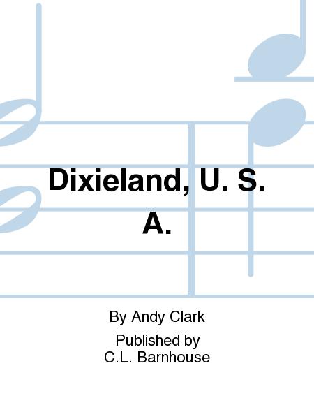 Dixieland, U. S. A.