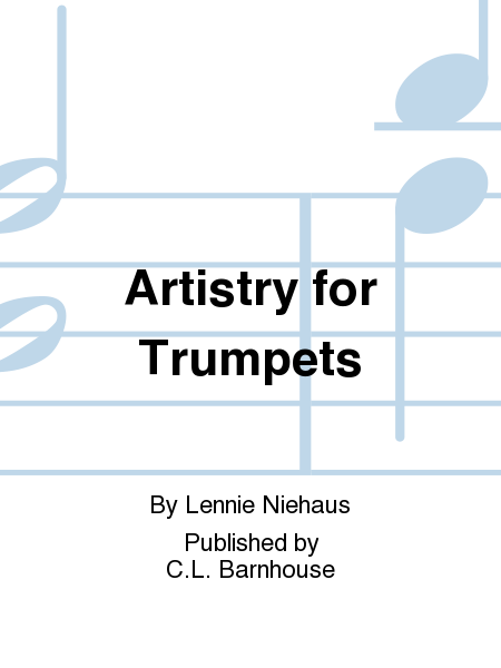 Artistry for Trumpets