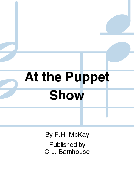 At the Puppet Show