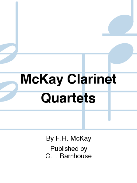 McKay Clarinet Quartets