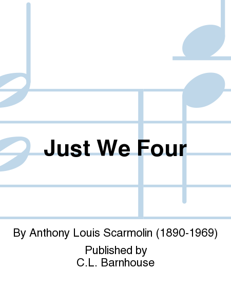 Just We Four