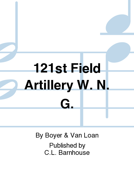 121st Field Artillery W. N. G.