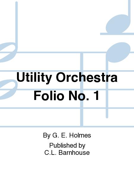 Utility Orchestra Folio No. 1