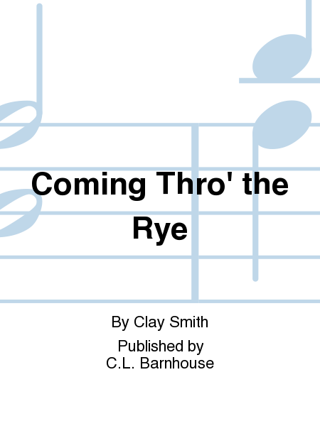 Coming Thro' the Rye