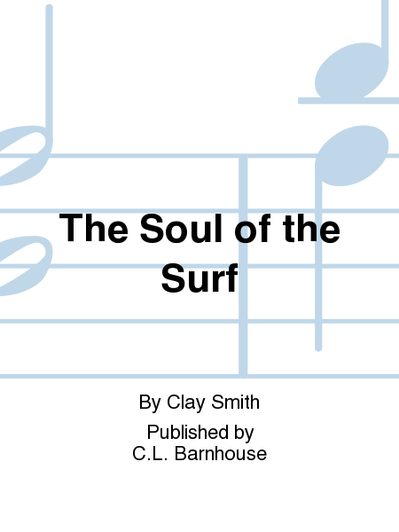 The Soul of the Surf
