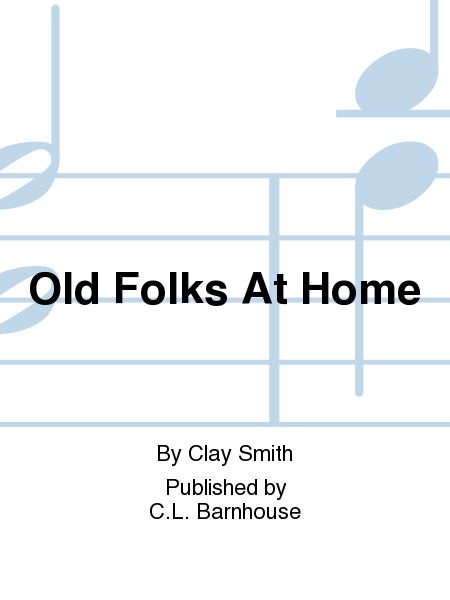 Old Folks At Home