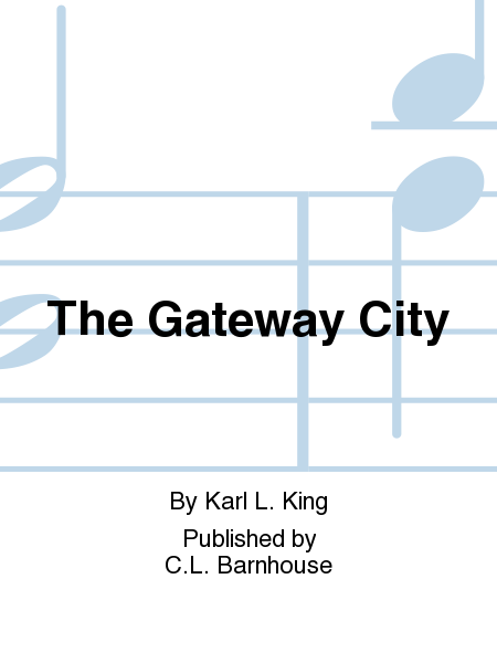 The Gateway City