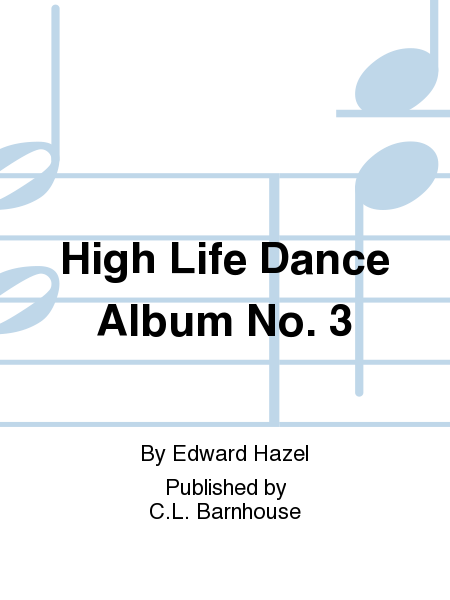 High Life Dance Album No. 3