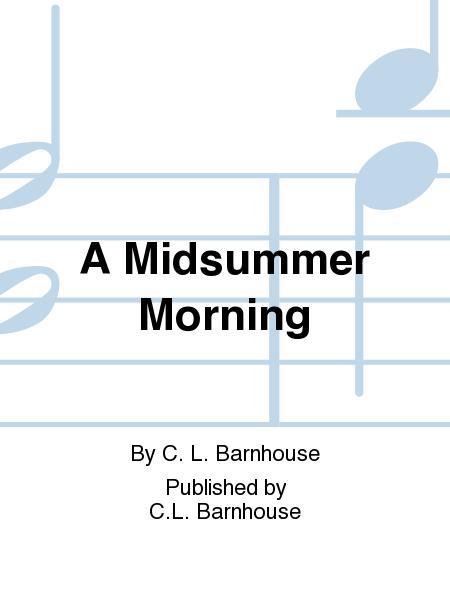 A Midsummer Morning