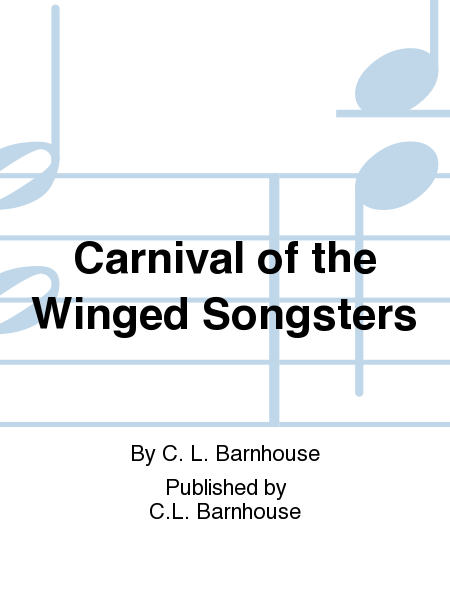 Carnival of the Winged Songsters