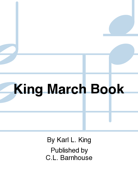King March Book