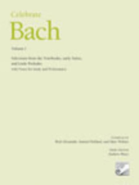 Celebrate Bach, Volume I