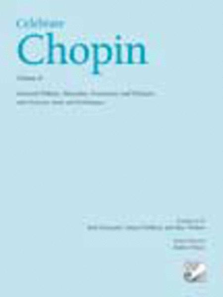 Celebrate Chopin, Volume II