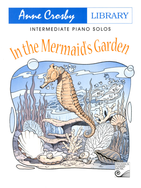 In the Mermaid's Garden