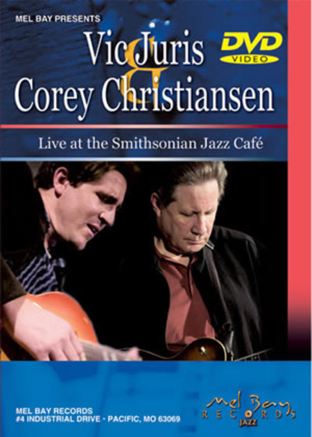 Vic Juris and Corey Christiansen - Live at the Smithsonian