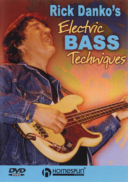 Rick Danko's Electric Bass Techniques