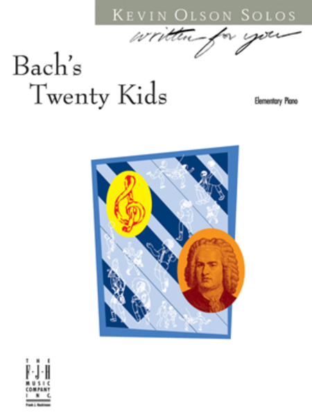 Bach's Twenty Kids
