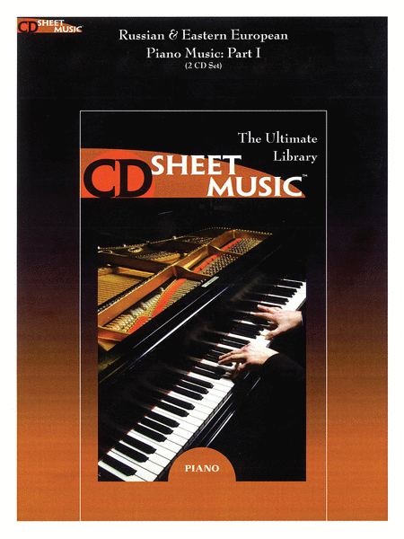 Russian & Eastern European Piano Music, Part I (Version 2.0)