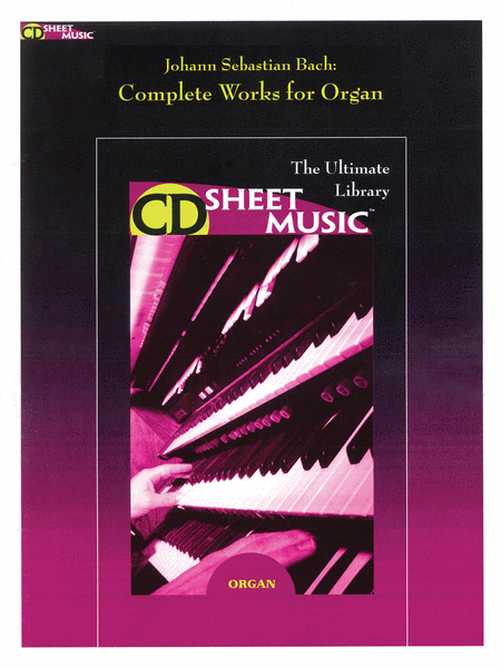 Bach: Complete Works for Organ (Version 2.0)