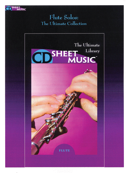 Flute Solos: The Ultimate Collection (Version 2.0)
