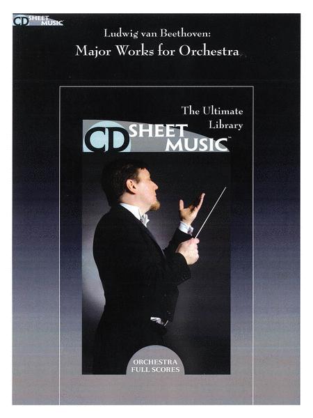 Beethoven: Major Works For Orchestra (Version 2.0)