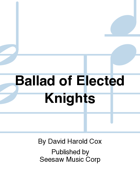 Ballad of Elected Knights