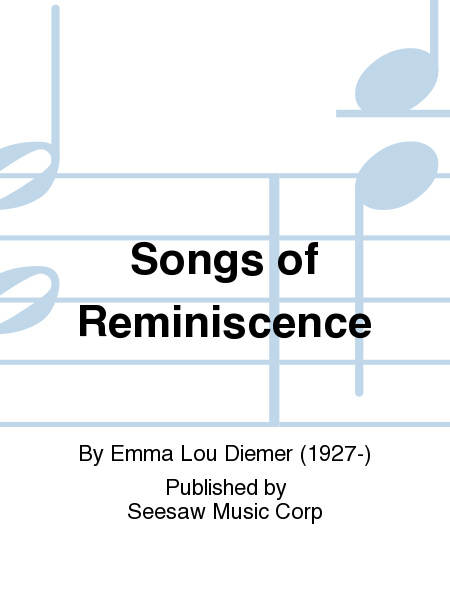 Songs of Reminiscence