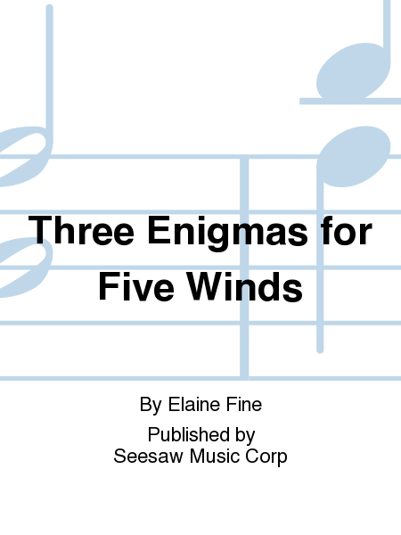 Three Enigmas for Five Winds