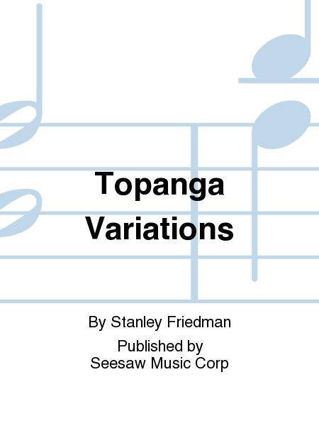 Topanga Variations