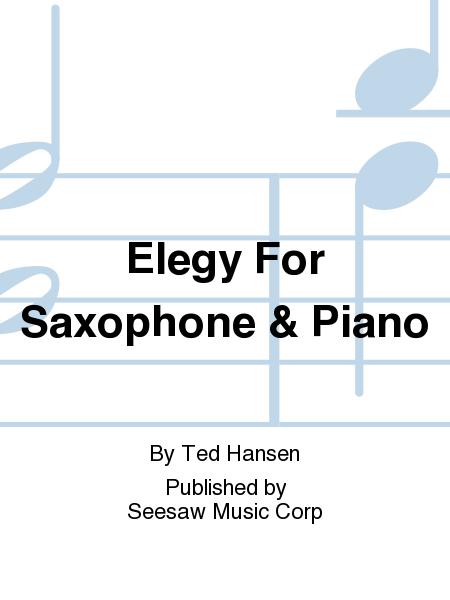 Elegy For Saxophone & Piano