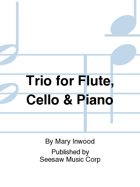 Trio for Flute, Cello & Piano