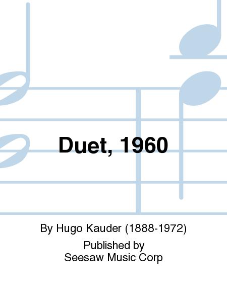 Duet, 1960