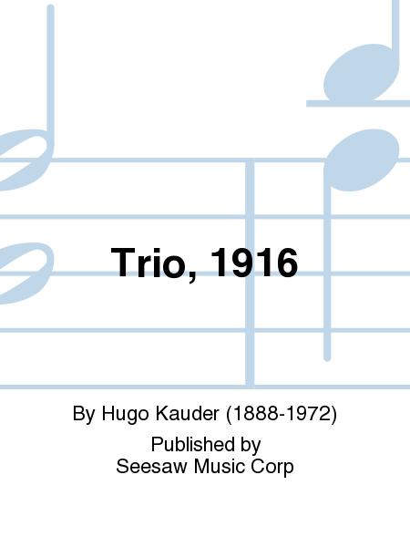 Trio, 1916