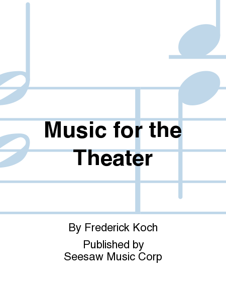 Music for the Theater