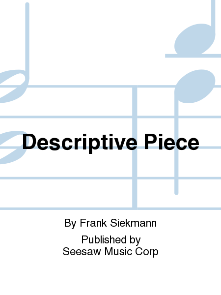 Descriptive Piece