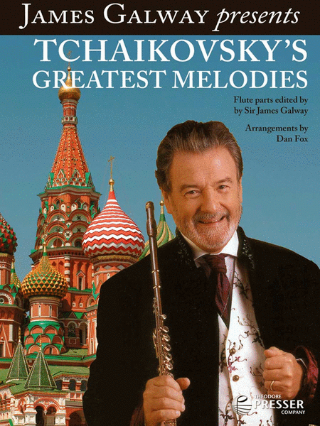 James Galway Presents Tchaikovsky's Greatest Melodies