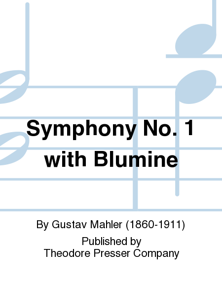 Symphony No. 1 with Blumine
