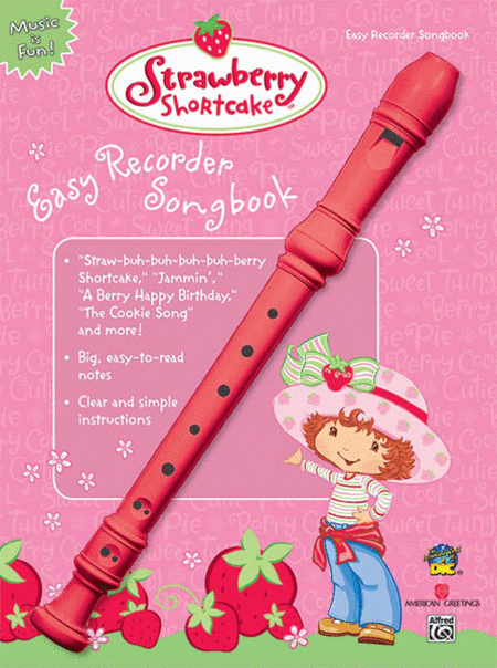 Strawberry Shortcake Easy Recorder Songbook (Book & Recorder Pack)