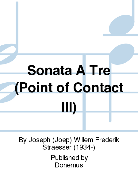 Sonata A Tre (Point of Contact III)