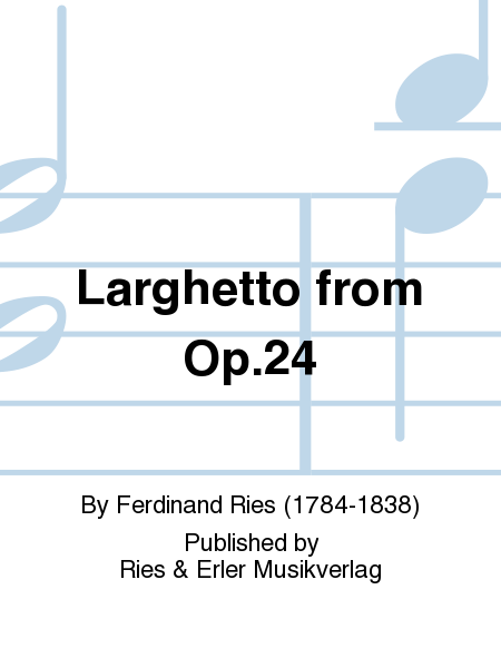 Larghetto From Op.24
