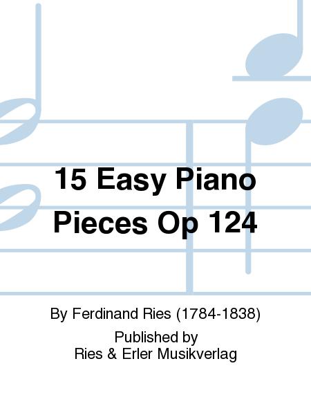 15 Easy Piano Pieces Op 124