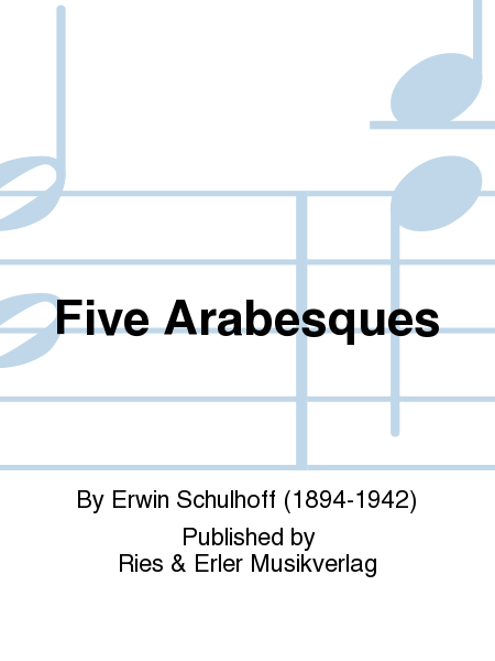 Five Arabesques