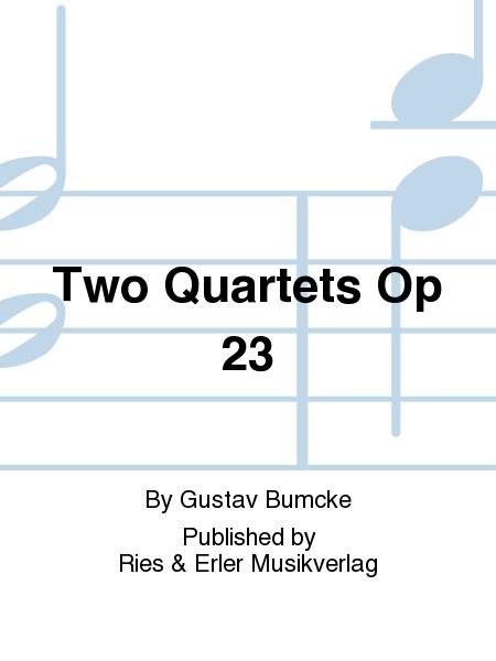 Two Quartets Op 23