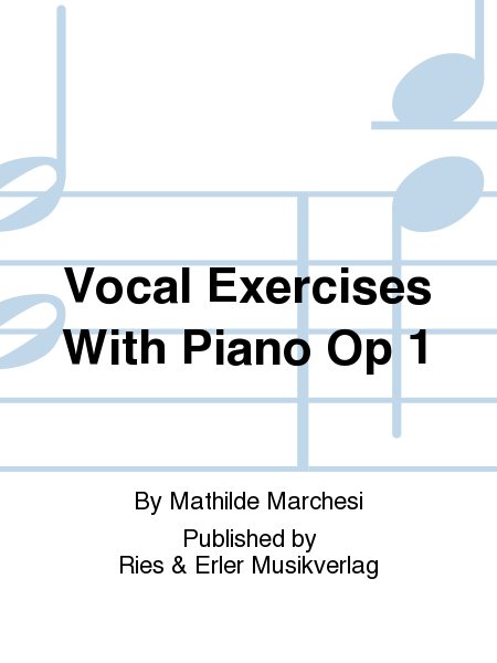 Vocal Exercises With Piano Op 1