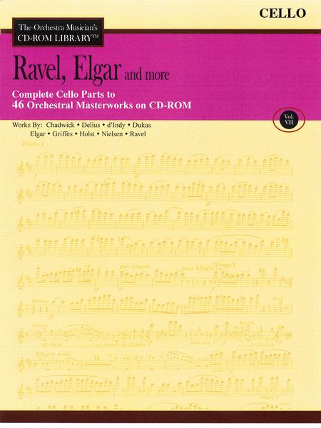 Ravel, Elgar and More - Volume VII (Cello)